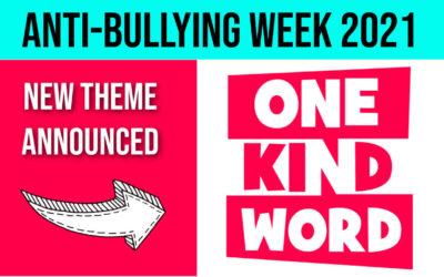 Anti-Bullying Week 2021: One Kind Word