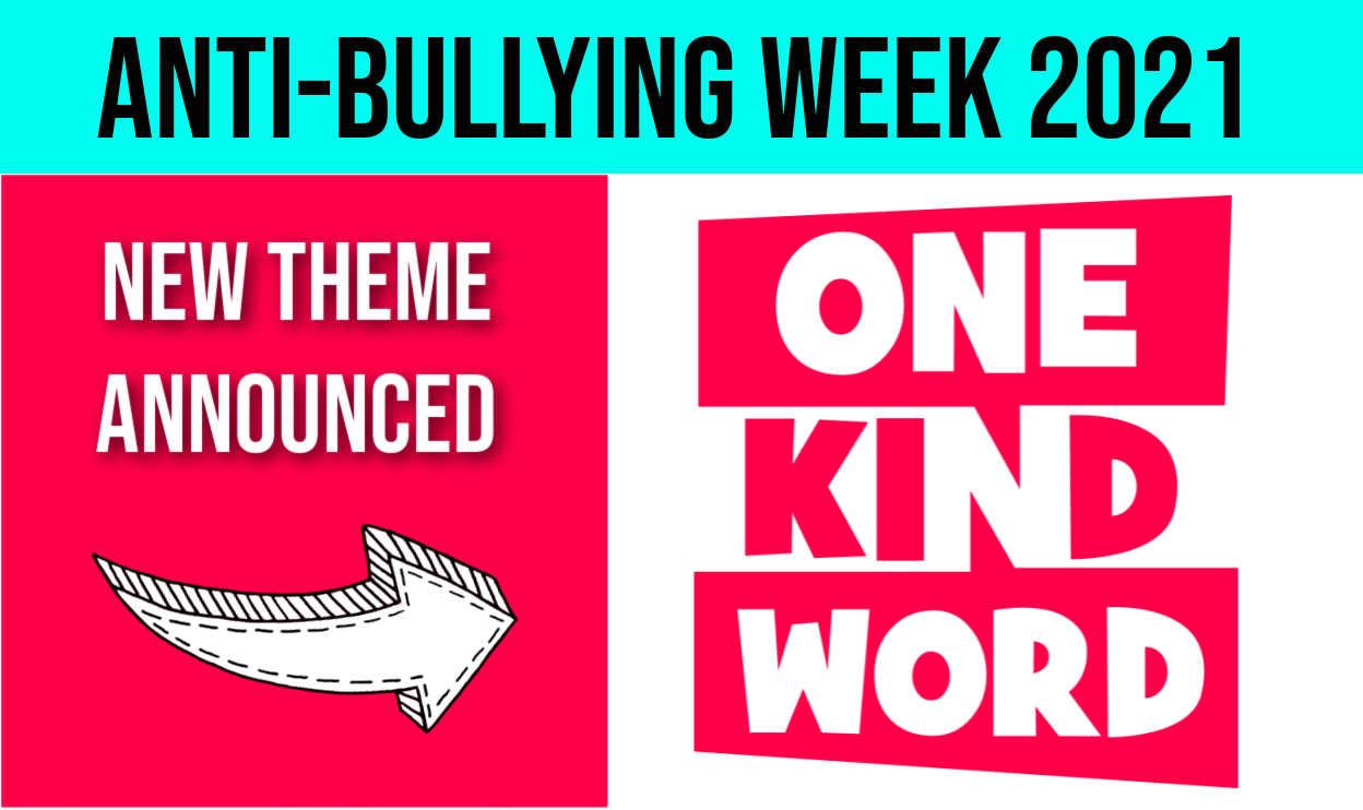 Anti-Bullying Week 2021 One Kind Word