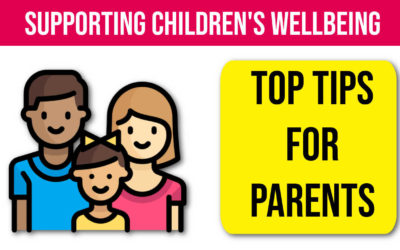 Child Wellbeing Guide – Top Tips for Parents