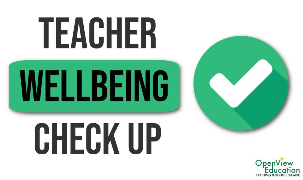 Teacher wellbeing Check up