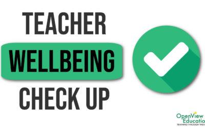 Teacher Wellbeing + Mental Health Check Up